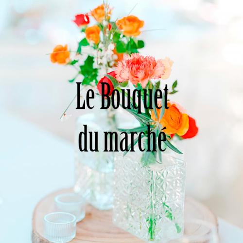 Le bouquet du marché